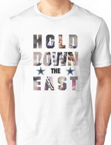 Dallas Cowboys - HOLD DOWN THE EAST  Unisex T-Shirt