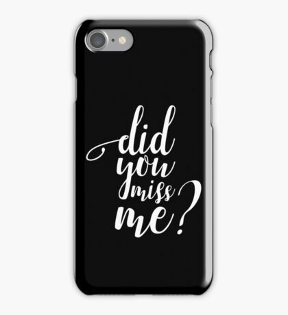 Did You Miss Me? Moriarty iPhone Case/Skin