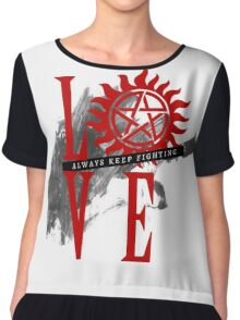 Always Keep Fighting - Supernatural LOVE Chiffon Top