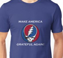 Make American Grateful Again!  Unisex T-Shirt