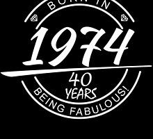 Born in 1947... 40 Years of being Fabulous ! by inkedcreatively