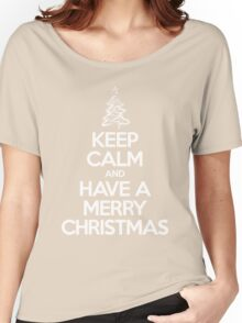Keep calm and have a Merry Christmas Women's Relaxed Fit T-Shirt