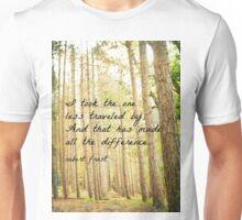 Less Traveled Unisex T-Shirt