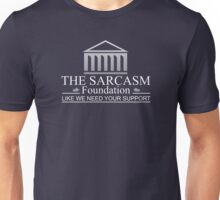 The Sarcasm Foundation - Fundacion del Sarcasmo Unisex T-Shirt