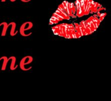 Kiss me, kiss me, kiss me! Sticker