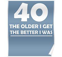40 The Older Poster
