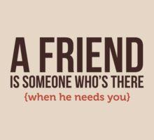 A Friend is... by artpolitic