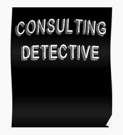 Consulting Detective Poster