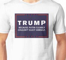 Anti-Trump Putin Elected You Unisex T-Shirt