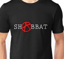 ANARCHY!-Well, not on Shabbos. Unisex T-Shirt