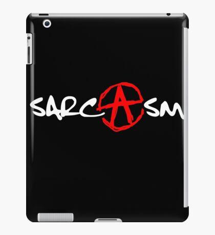 ANARCHY!- yeah (SARCASM) iPad Case/Skin