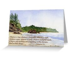 The Peaceful Choice -  Philippians 4:8 Greeting Card