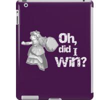 Oh, did I win? iPad Case/Skin