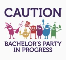 Caution: Bachelor Party by artpolitic