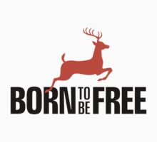 Born to be Free by artpolitic