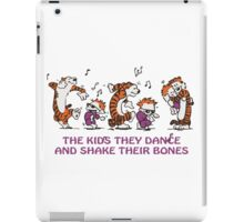 The kids they dance and shake their bones! iPad Case/Skin