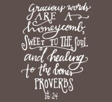 Proverbs 16:24 by LetterSparrow