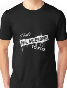 Voodoo Designs Mr. Awesome Unisex T-Shirt