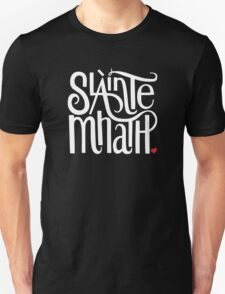 Slainte Mhath in white and red T-Shirt
