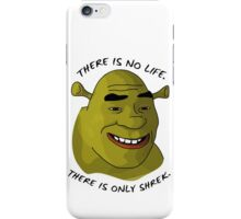 There is only Shrek iPhone Case/Skin