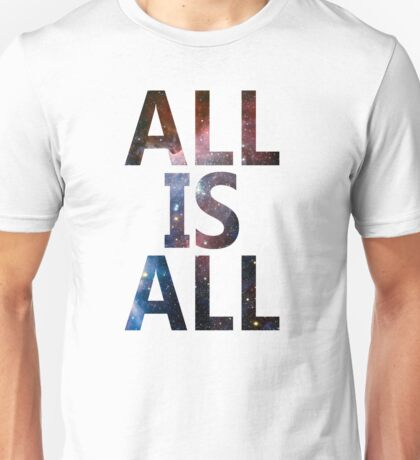 Space Dandy - All Is All Unisex T-Shirt