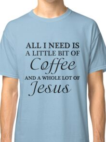 COFFEE JESUS Classic T-Shirt