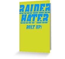 RAIDER HATER - BOLT UP BLUE Greeting Card
