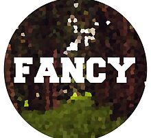 FANCY by collister