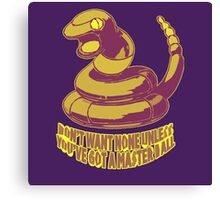Ekans don't want none. Canvas Print