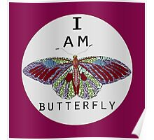 i am butterfly Poster