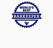 World's best barkeeper bartender Unisex T-Shirt