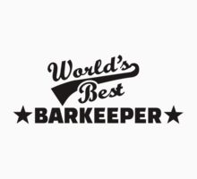 World's best barkeeper bartender  by Designzz