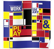 work and play smart Poster