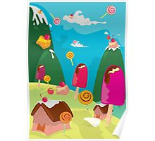 ice cream and candy land Poster