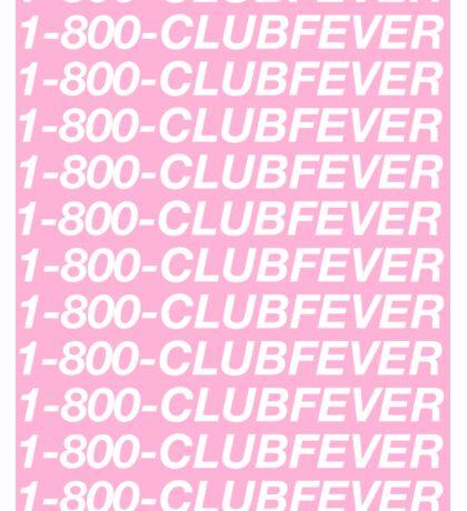 Club Fever Sticker