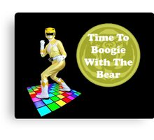 Time To Boogie With The Bear Canvas Print