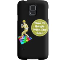Time To Boogie With The Bear Samsung Galaxy Case/Skin