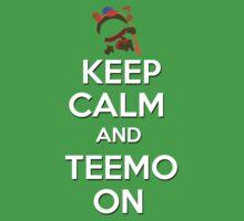 """""""Keep Calm and Teemo On"""" by dandyman"""