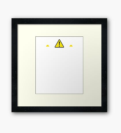 Caution distractingly sexy scientist Framed Print