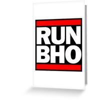 Run BHO Greeting Card