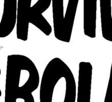 I Survived Ebola [Black] Sticker