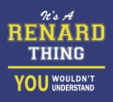 It's A RENARD thing, you wouldn't understand !! by satro