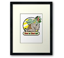 Dew or Dew Not - Yoda - Black Boarder Framed Print
