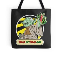 Dew or Dew Not - Yoda - White Boarder Tote Bag