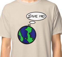 Save Me Classic T-Shirt