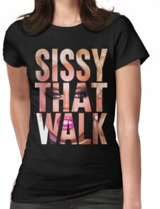 RUPAUL - SISSY THAT WALK Womens Fitted T-Shirt