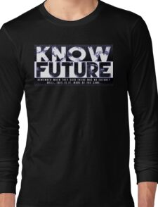 Know Future Long Sleeve T-Shirt