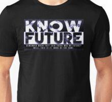 Know Future Unisex T-Shirt