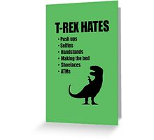 T-Rex Hates Bullet List Greeting Card