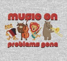 Music on - problems gone! Kids Tee